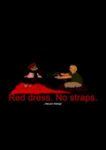 Red Dress. No Strap (2018)