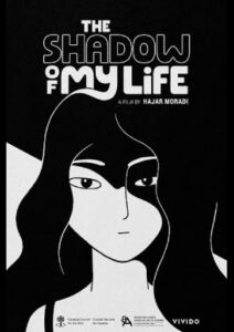 The Shadow of My Life (2021)
