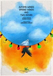 Autumn Winds, Spring Winds and Two Doves (2020)